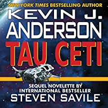 Tau Ceti Audiobook by Kevin J. Anderson, Steven Savile Narrated by Vikas Adam