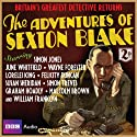 The Adventures of Sexton Blake Audiobook by Dirk Maggs Narrated by Simon Jones, Wayne Forester, June Whitfield