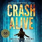 Crash Alive: A Next-Generation Thriller | Christopher Kerns