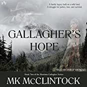 Gallagher's Hope: Book Two of the Montana Gallagher Series | [MK McClintock]
