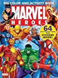 Marvel Heroes Big Color & Activity Book: With Stickers (0696226804) by Marvel
