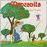Manzanita/ Little Apple (Los cuentos de Ana Maria) (Spanish Edition)