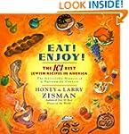 Eat! Enjoy!: The 101 Best Jewish Reci...