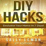DIY: Hacks: Declutter Your Home In 7 Days! | Sally Lemon