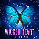 Wicked Heart Audiobook by Leisa Rayven Narrated by Andi Arndt