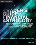 A Traders Guide to Financial Astrolog...