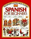 Spanish for Beginner's (Passport's Language Guides)