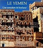 Le Yemen. Une sensation de bonheur (French Edition)
