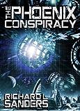 The Phoenix Conspiracy (The Phoenix Conspiracy Series Book 1) (English Edition)