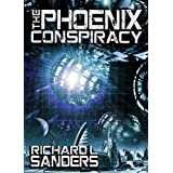 The Phoenix Conspiracy (The Phoenix Conspiracy Series)by Richard Sanders
