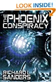 The Phoenix Conspiracy (The Phoenix Conspiracy Series Book 1)