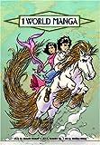 1 World Manga, Vol. 2 (1421503654) by Roman, Annette
