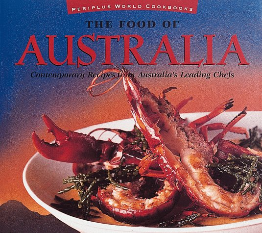 The Food of Australia (Periplus World Cookbooks) by Periplus Editions