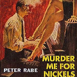 Murder Me for Nickels Audiobook