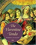 img - for The Florentine Tondo book / textbook / text book