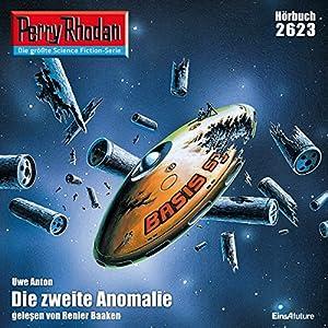 Die zweite Anomalie (Perry Rhodan 2623) Hörbuch