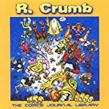 R. Crumb: TCJ Library Vol. 3 (The Comics Journal) (1560975644) by Groth, Gary