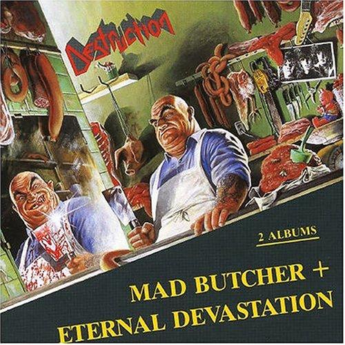 Destruction - Mad Butcher - Zortam Music