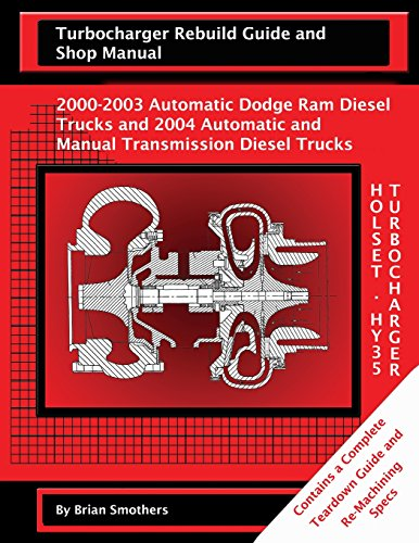 holset-hy35-turbocharger-turbocharger-rebuild-guide-and-shop-manual-2000-2003-automatic-dodge-ram-di