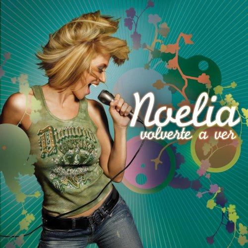 Noelia - Volverte a Ver - Zortam Music