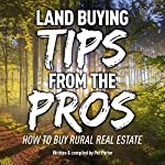 Land Buying Tips from the Pros: How to Buy Rural Real Estate | Pat Porter