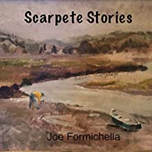 Scarpete Stories Audiobook by Joe Formichella Narrated by Joe Formichella