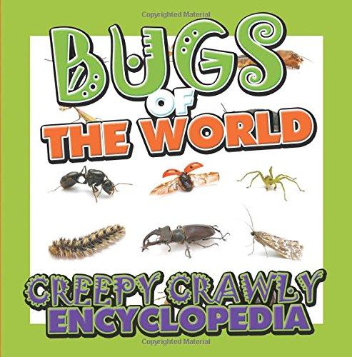 Bugs of the World (Creepy Crawly Encyclopedia)