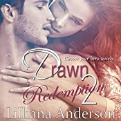 Drawn 2: Redemption: Damien | Lilliana Anderson