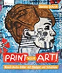 Print your art!: Mixed Media-Bilder m...