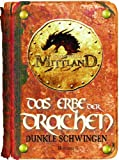 Mittland 3 - Das Erbe der Drachen - Teil 3: Dunkle Schwingen (DAS FINALE)