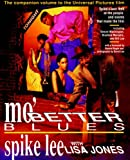 Mo' Better Blues (067172570X) by Spike Lee