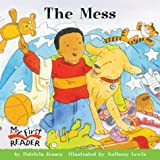 img - for The Mess (My First Reader) book / textbook / text book