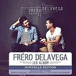 Fr�ro Delavega (Inclus : 1 titre in�dit)
