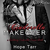 The Cinderella Makeover: Suddenly Cinderella, Book 2 | Hope Tarr