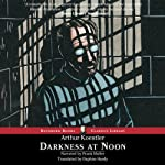 Darkness at Noon | Arthur Koestler