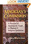 The Magician's Companion: A Practical...