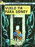 Herge Vuelo 714 Para Sidney/ Flight 714 to Sidney (Tintin)