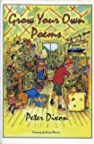 Grow Your Own Poems (1873195079) by Dixon, Peter