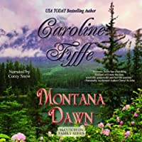 Montana Dawn: McCutcheon Family Series, Book 1 (       UNABRIDGED) by Caroline Fyffe Narrated by Corey M. Snow
