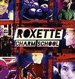 Roxette Charm School [VINYL]