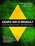 Como vai o Brasil?: A economia brasil...