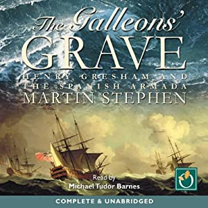 The Galleon's Grave | [Martin Stephen]
