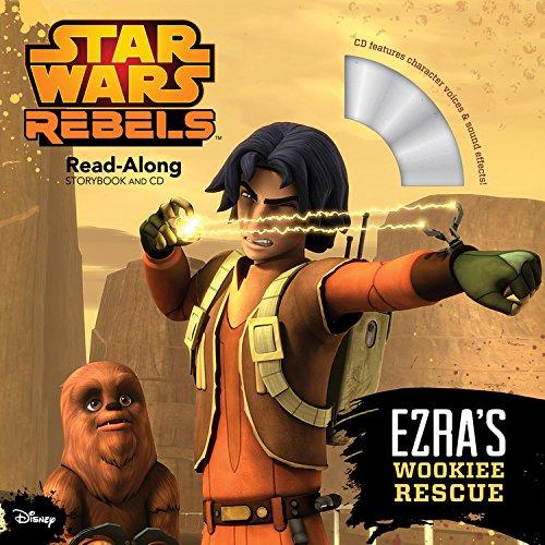 Star Wars Rebels Ezra's Wookiee Rescue (Read-Along Storybook and CD) PDF