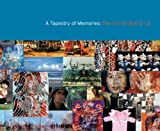 img - for A Tapestry of Memories: The Art of Dinh Q. Le book / textbook / text book
