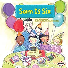 Sam Is Six Audiobook by Sara E. Hoffmann Narrated by  Intuitive