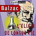 L'élixir de longue vie Hörbuch von Honoré de Balzac Gesprochen von: Christian Fromont