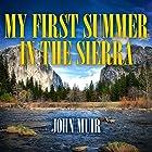 My First Summer in the Sierra Hörbuch von John Muir Gesprochen von: Barry Press