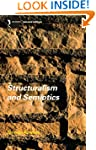 Structuralism and Semiotics (New Acce...