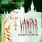 Vampir im Schottenrock (Dark Ones 4) | Katie MacAlister