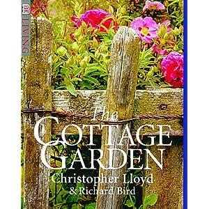 Cottage Garden (DK Living) Christopher Lloyd and Richard Bird